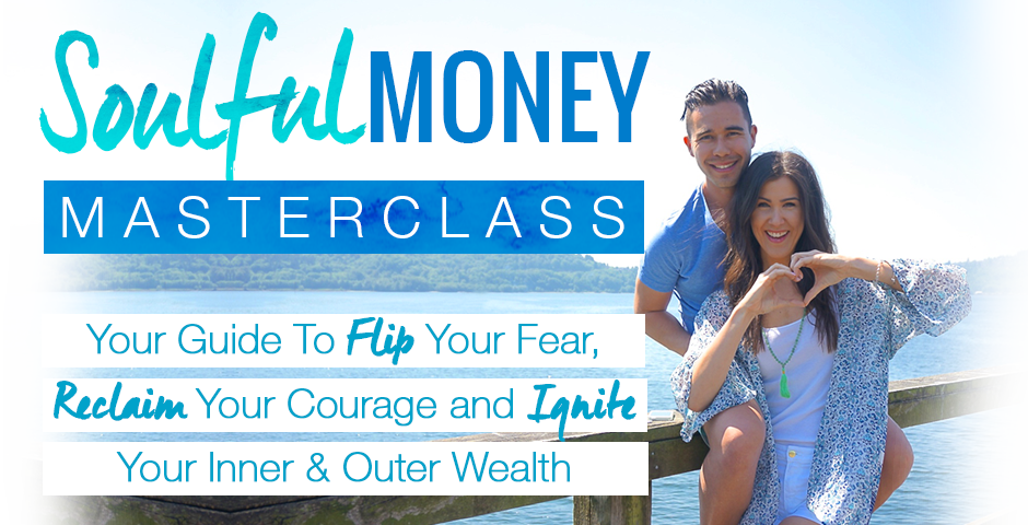 12-Week Soulful Money Masterclass - Starts Oct 1st! - Enrollment OPEN!